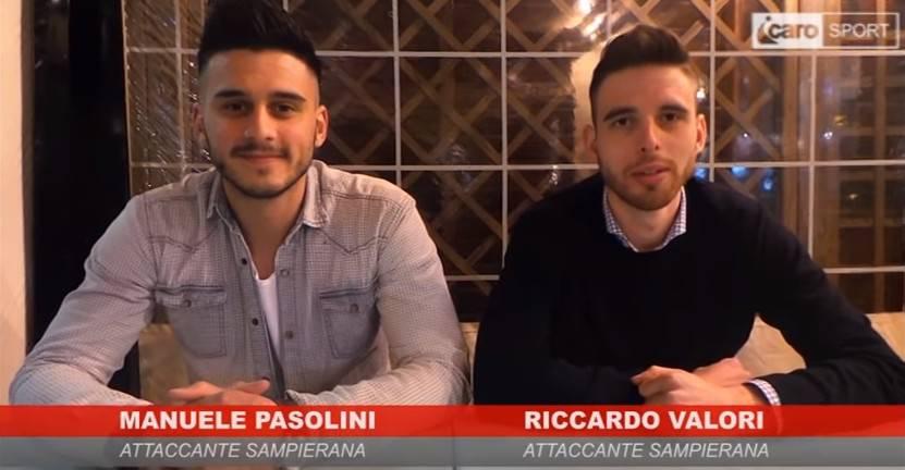 Icaro Sport. Intervista doppia agli attaccanti della Sampierana Manuele Pasolini e Riccardo Valori