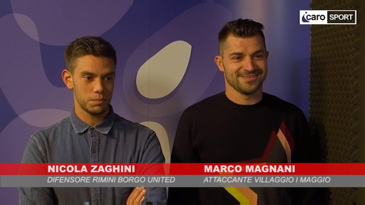 Verso Villaggio I Maggio-Rimini Borgo United: intervista doppia a Marco Magnani e Nicola Zaghini
