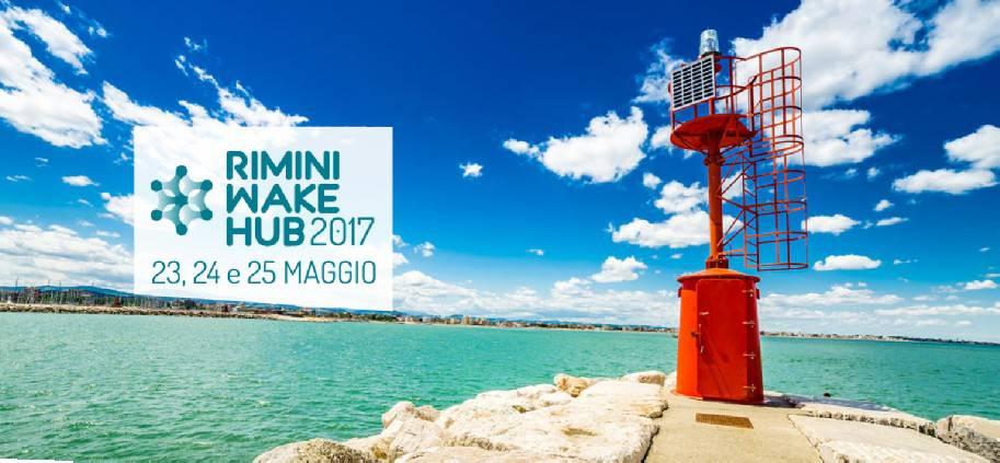 Condivisione, riutilizzo e start up a Rimini Wake Hub 2017