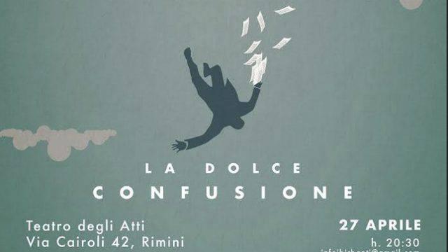 """La compagnia teatrale i Birbanti presenta """"La Dolce Confusione"""""""